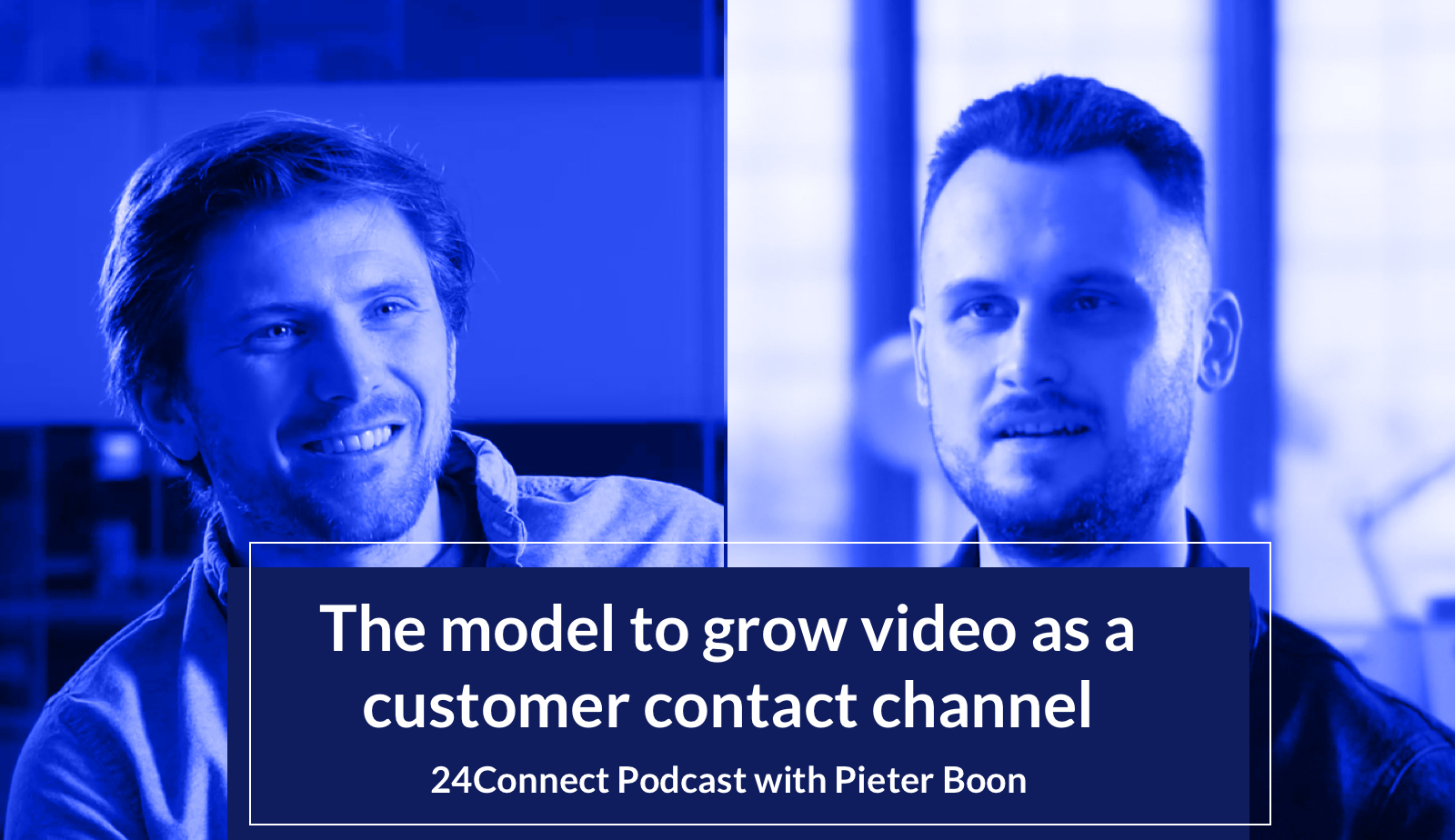 How to successfully grow video customer contact with our Growth Model